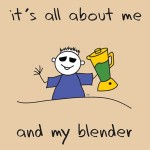 Its All About Me and My Blender